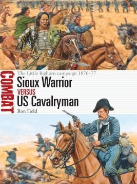 [Combat #43] Sioux Warrior vs US Cavalryman