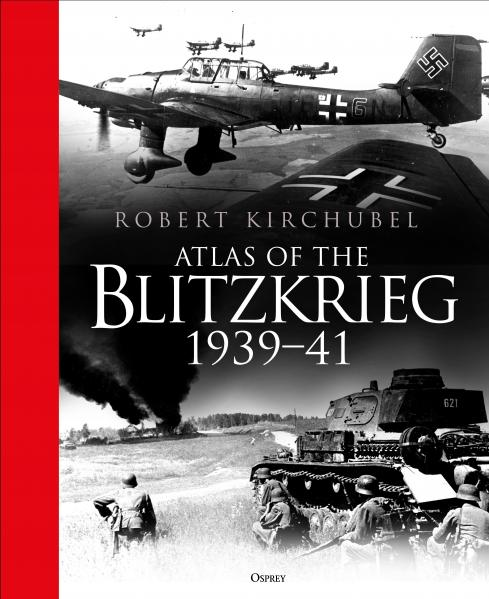 [General Military] Atlas of the Blitzkrieg (HC)