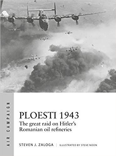 [Air Campaign #12] Ploesti 1943 - The Great Raid on Hitler's Romanian Oil Refineries