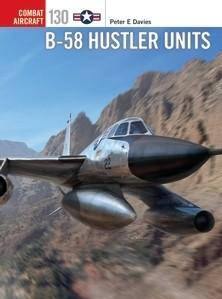 [Combat Aircraft #130]  B-58 Hustler Units