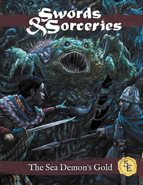 D&D 5th Edition: Sword & Sorceries - The Sea Demon's Gold (5E)