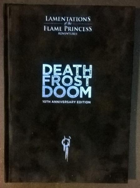 Lamentations Of The Flame Princess RPG: Death Frost Doom 10th Anniversary Edition