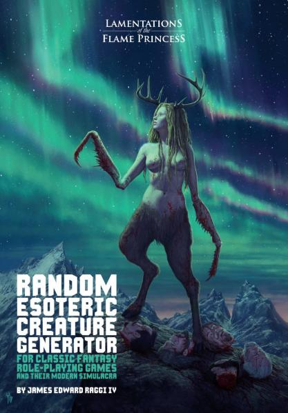 Lamentations Of The Flame Princess RPG: Random Esoteric Creature Generator