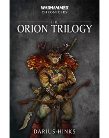 Warhammer 40K: (Novel) Warhammer Chronicles - The Orion Trilogy