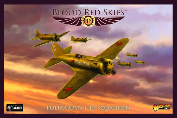 Blood Red Skies: Polikarpov I-16 Squadron