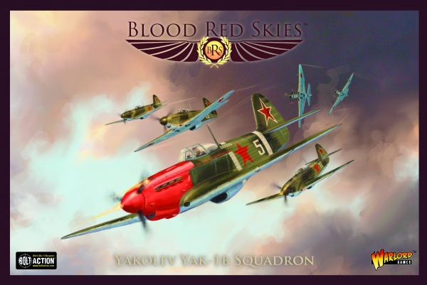 Blood Red Skies: Yakolev Yak-1b Squadron