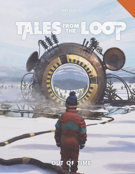 Tales from the Loop RPG: Out of Time (HC)