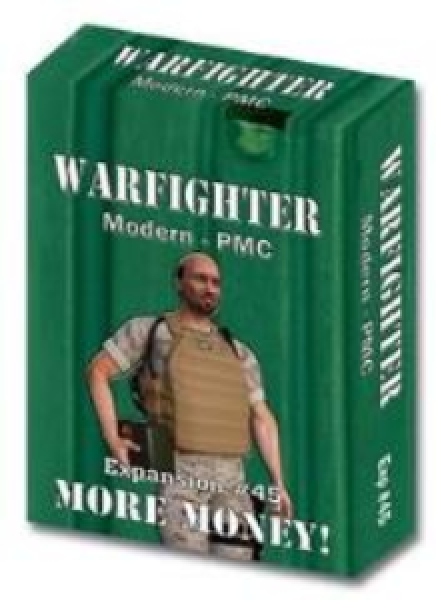 Warfighter Private Military Contractor (PMC): Expansion #45 More Money