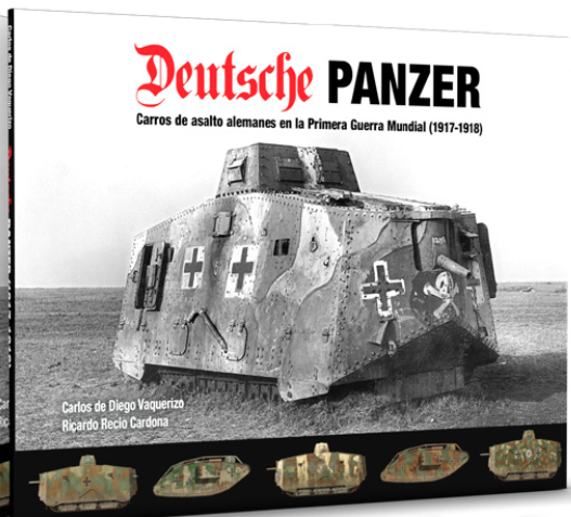 Abteilung 502: Deutsche Panzer German Tanks in WWI (1917-1918) (HC)