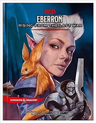 D&D Eberron: Rising from the Last War