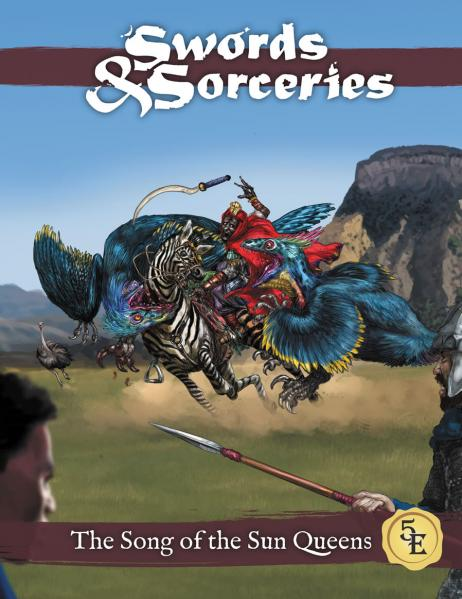 D&D 5th Edition: Sword & Sorceries - The Song of the Sun Queens (5E)