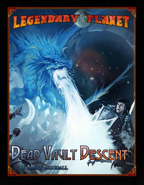 D&D 5th Edition: Legendary Planet - Dead Vault Descent (5E)