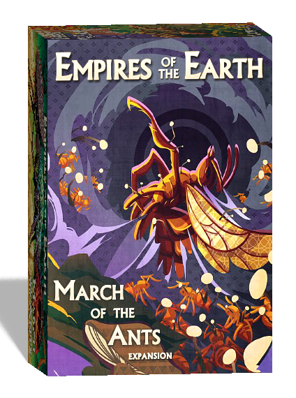 March of the Ants: Empires of the Earth Expansion