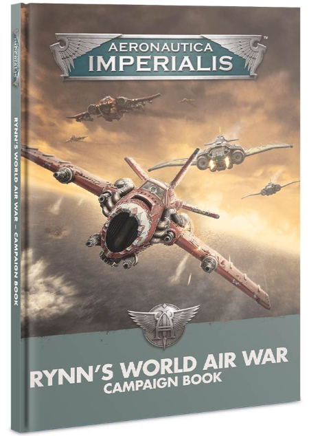 Aeronautica Imperialis: Rynn's World Air War Campaign Book (HC)