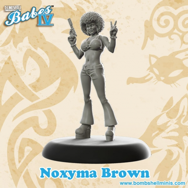 Bombshell Miniatures: Noxyma ''Noxy'' Brown