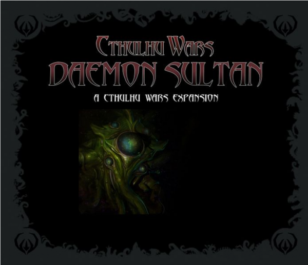 Cthulhu Wars: The Daemon Sultan Faction