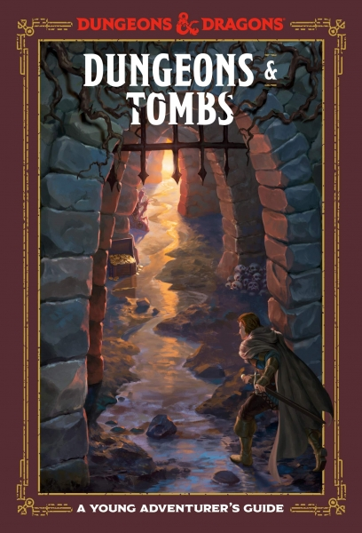 D&D: Dungeons & Tombs - A Young Adventurer's Guide (HC)
