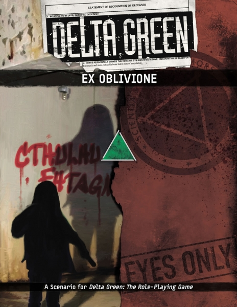 Delta Green RPG: Ex Oblivione