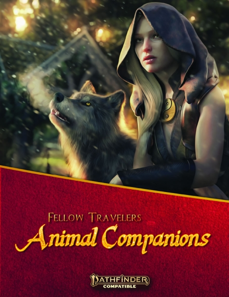 Pathfinder RPG: Fellow Travelers - Animal Companions