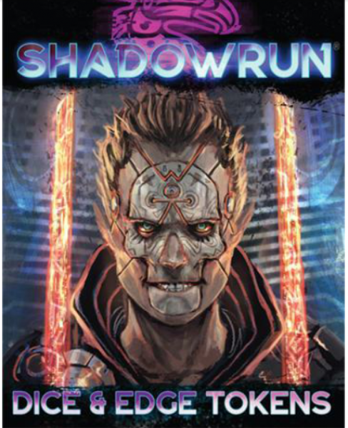 Shadowrun RPG 6th Edition: Dice & Edge Tokens