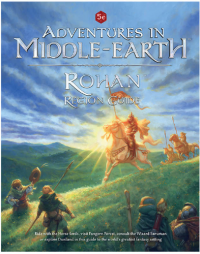 Dungeons & Dragons RPG: Adventures in Middle Earth - Rohan Region Guide
