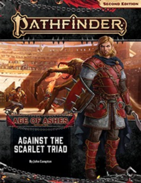 Pathfinder (P2): Pathfinder Adventure Path - Against the Scarlet Triad (Age of Ashes 5 of 6)