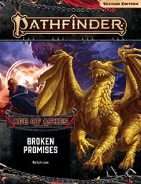 Pathfinder (P2): Pathfinder Adventure Path - Broken Promises (Age of Ashes 6 of 6)