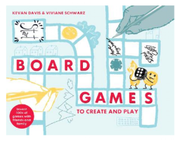 Board Games to Create and Play (HC)