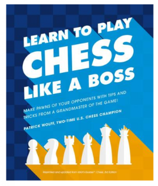 Learn to Play Chess Like a Boss