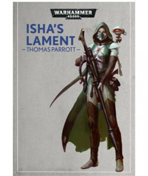 Warhammer 40K: (Novel) Isha's Lament