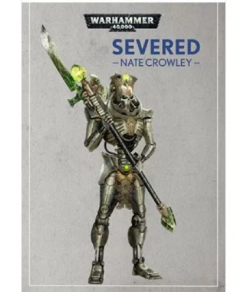 Warhammer 40K: (Novel) Severed