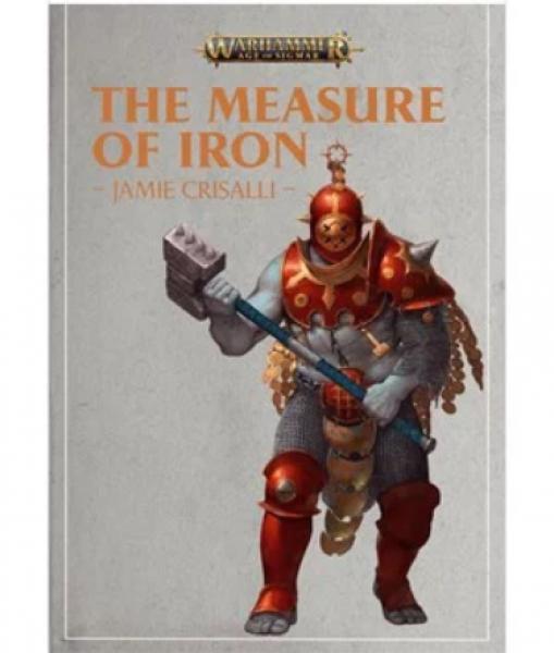 Warhammer 40K: (Novel) The Measure of Iron