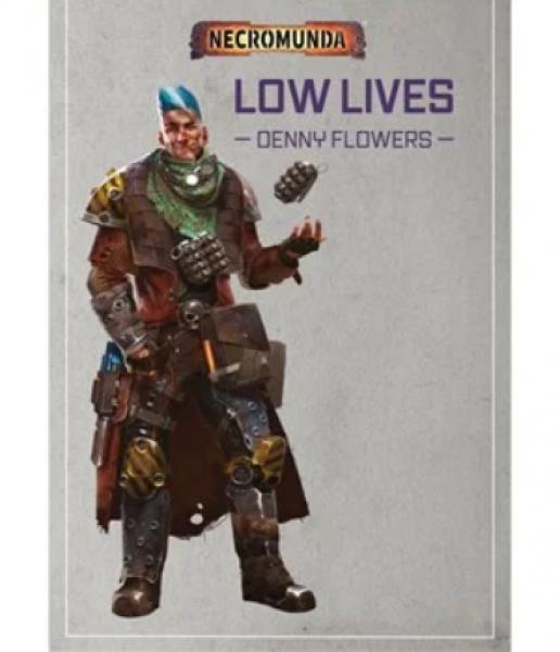 Warhammer 40K: (Novel) Necromunda - Low Lives