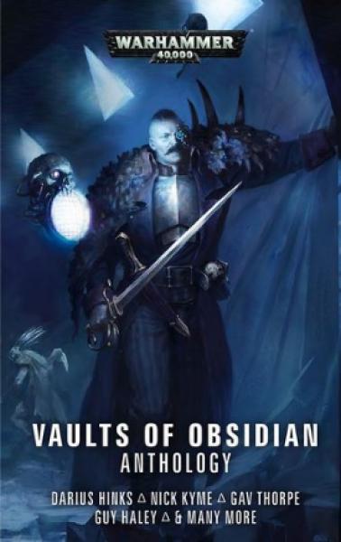 Warhammer 40K: (Novel) Vaults of Obsidian Anthology (HC)