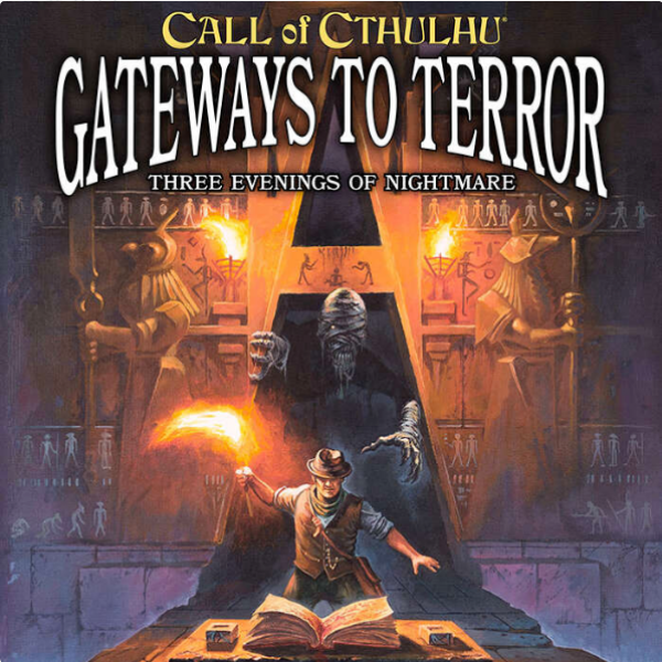 Call of Cthulhu RPG: Gateways to Terror