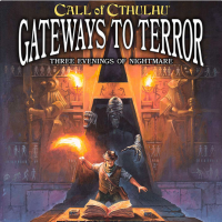 Call of Cthulhu RPG: Gateways to Terror