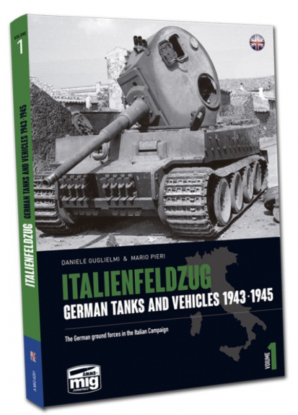 AMMO: ITALIENFELDZUG. GERMAN TANKS AND VEHICLES 1943-1945 VOL.1 (HC)