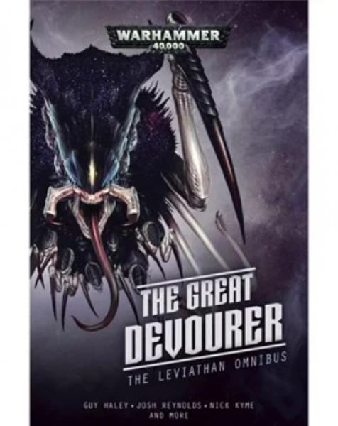 Warhammer 40K: (Novel) The Great Devourer - The Leviathan Omnibus