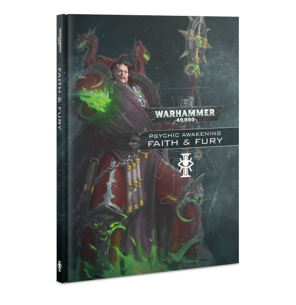 WH40K: Psychic Awakening - Faith and Fury (HC)