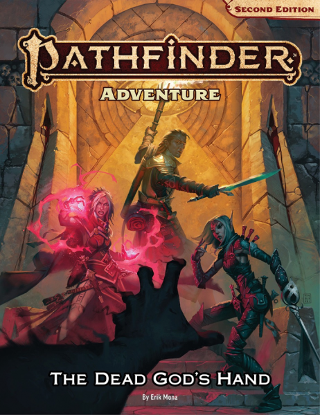 Pathfinder (P2): Pathfinder Adventure - The Dead God's Hand