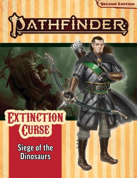 Pathfinder (P2): Pathfinder Adventure Path - Siege of the Dinosaurs (Extinction Curse 4 of 6)