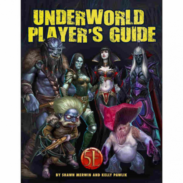 Dungeons & Dragons RPG: Underworld Player's Guide for 5th Edition