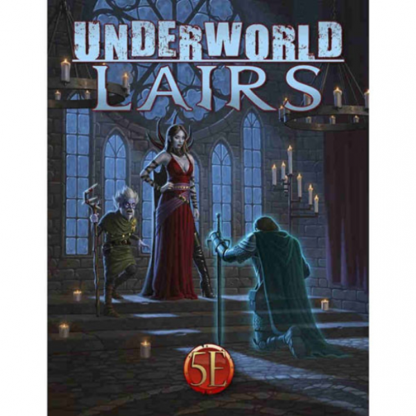 Dungeons & Dragons RPG: Underworld Lairs for 5th Edition