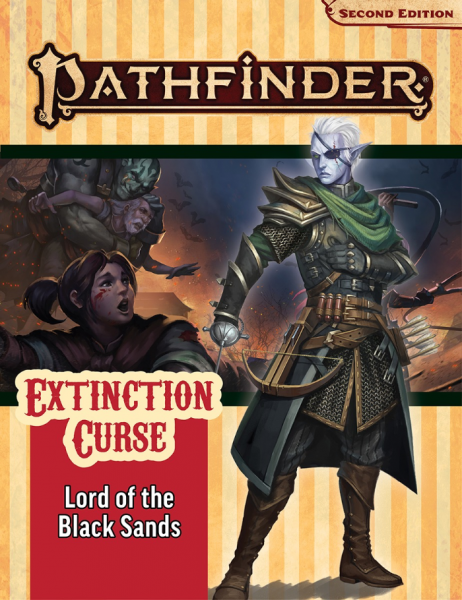 Pathfinder (P2): Pathfinder Adventure Path - Lord of the Black Sands (Extinction Curse 5 of 6)