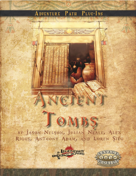 Savage Worlds RPG: Adventure Path Plug-ins - Ancient Tombs