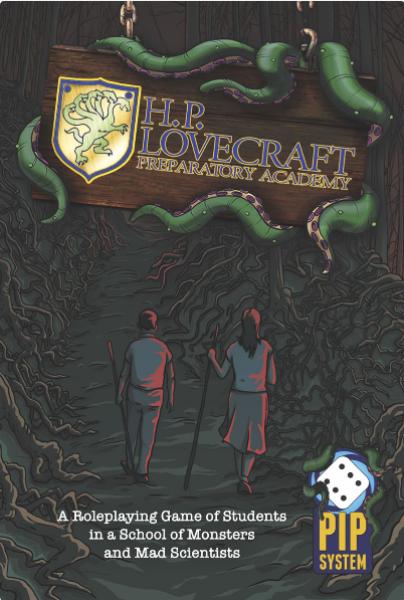 H. P. Lovecraft Preparatory Academy RPG (Pip System Edition)