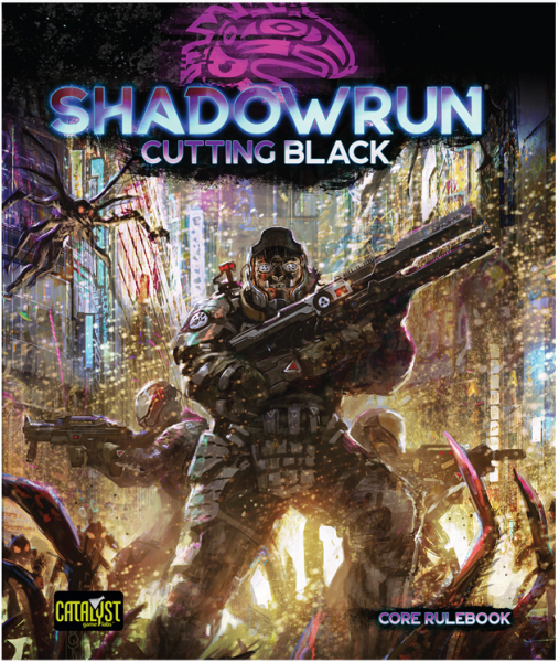 Shadowrun RPG 6th Edition: Cutting Black