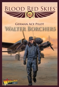 Blood Red Skies: German Ace Pilot - Walter Borchers