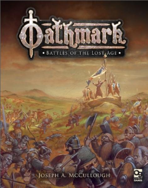 [Osprey Games] Oathmark - Battles of the Lost Age (HC)