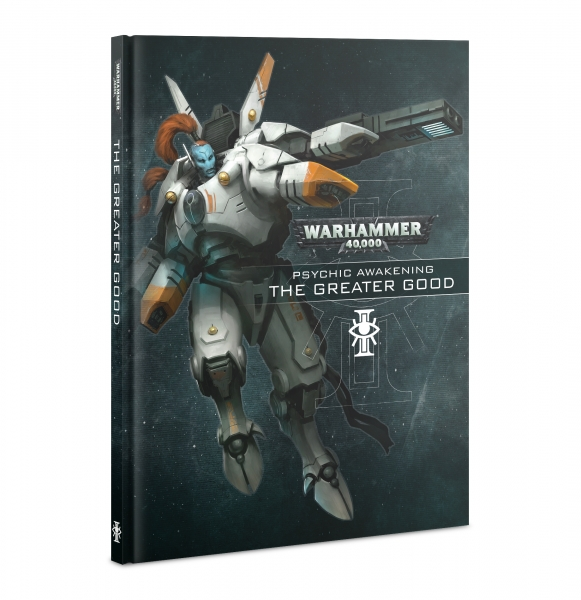 WH40K: Psychic Awakening - The Greater Good (HC)
